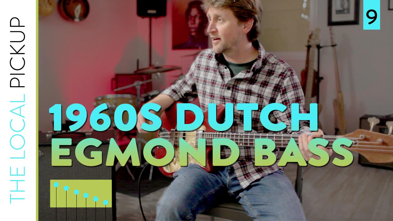 The Local Pickup Episode 9 Thumbnail Egmond Bass